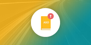ASO: The Ultimate Guide to Boosting your App