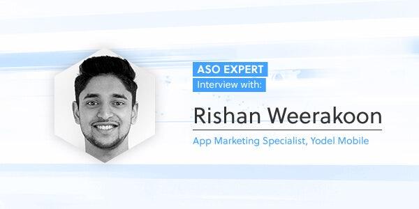 ASO Expert Interview: Rishan Weerakoon