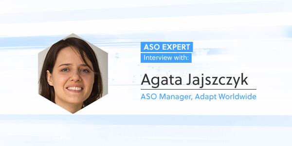 ASO Expert Interview: Agata Jajszczyk
