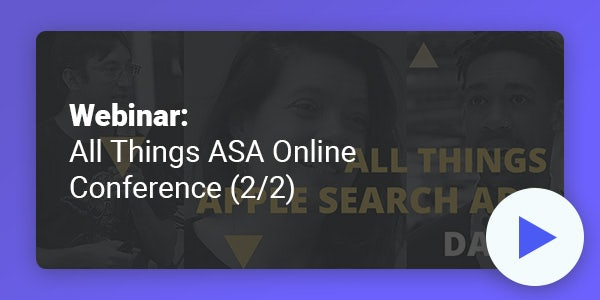 [WEBINAR] Apple Search Ads Influence on Organic App Rankings