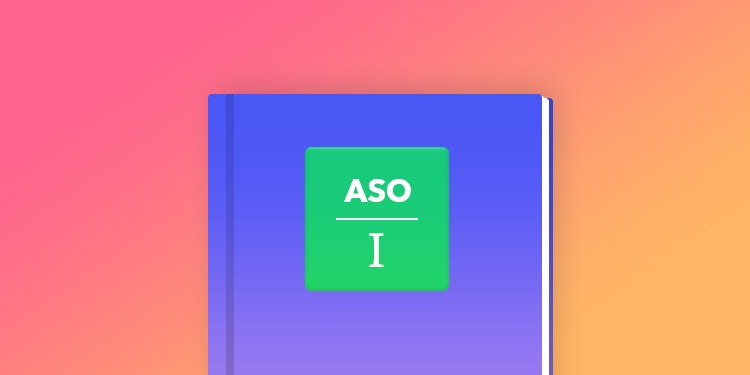 A simple guide to your ASO first steps