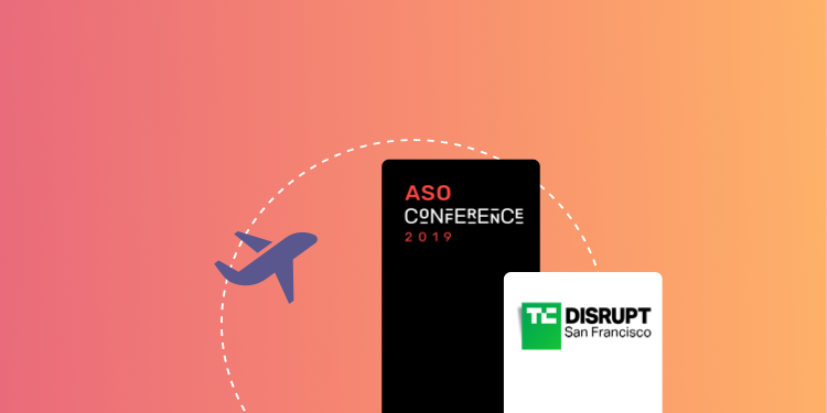 ASO Conference & TechCrunch Disrupt: Recap & ASO Learnings