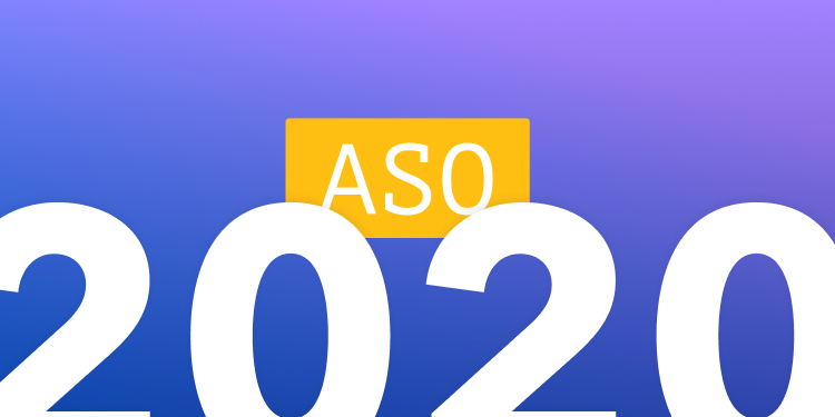 5 ASO Trends for 2020 You Need To Know About