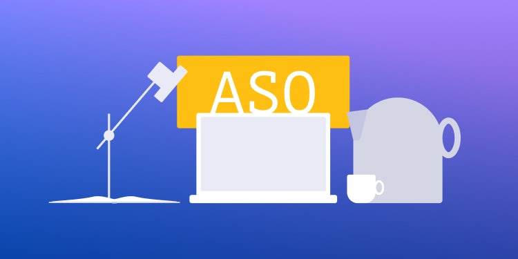 How to optimize ASO now you're working from home