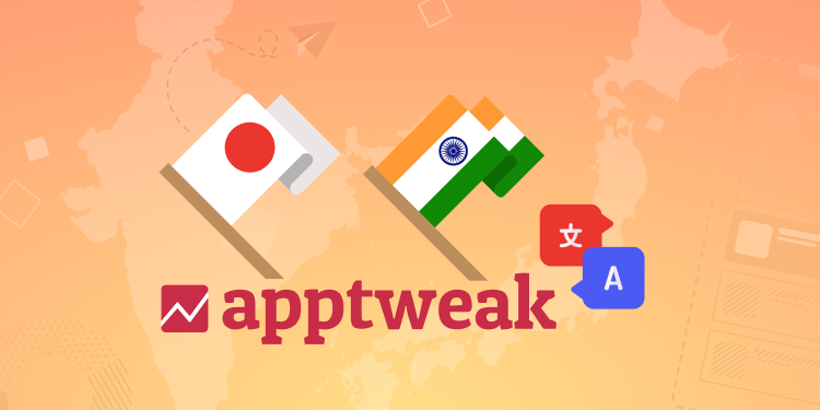 AppTweak expands in Asia with 2 new offices in India and Japan