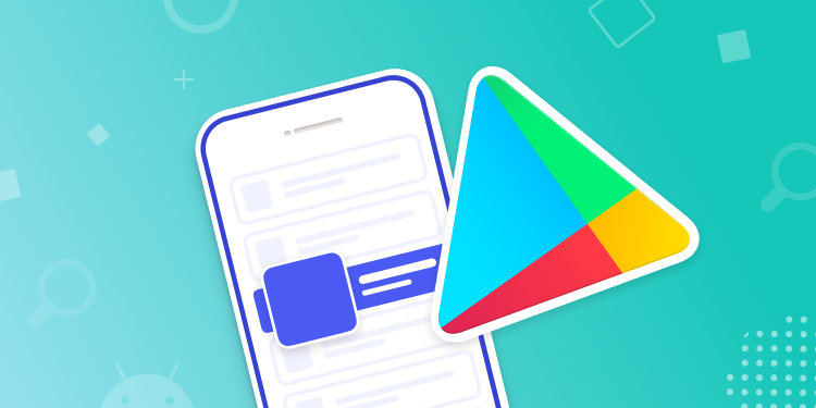 ASO for Google Play: App Store Optimization Guide for Android