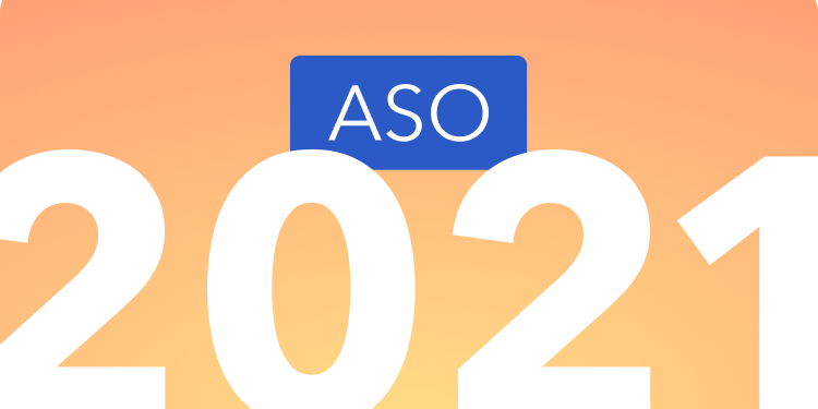 What to expect for ASO in 2021